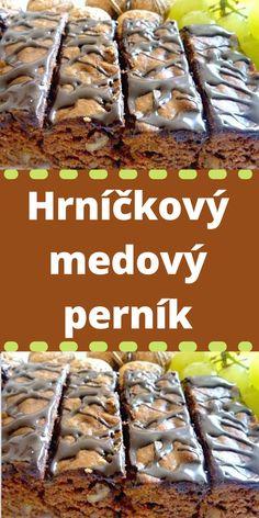 Czech Recipes, My Dessert, Desert Recipes, International Recipes, Yummy Treats, Baking Recipes, Deserts, Food And Drink, Tasty