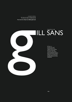 This font is Gill sans. I found it on Pinterest. I like the way they made the word Gill with a big g and finishing it with a smaller font.