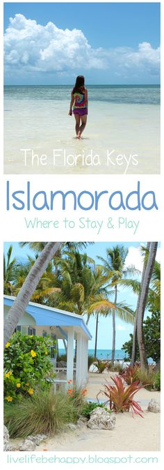 The Florida Keys - Islamorada  - Where to stay and what to do