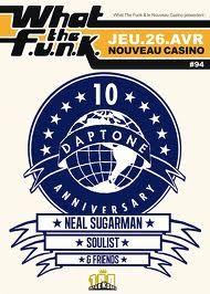 wtf#94 : Neal Sugarman (Daptone 10th Anniversary) - 26/04/2012 (by Freeworker)