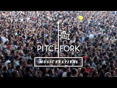 Pitchfork Music Festival 2012 - Sunday NOSTALGIA. I very well could be somewhere in this video