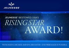 """It is """"official""""...the 2013 Direct Selling Association RISING STAR Award goes to...JEUNESSE!!! I want to congratulate all of the passionate and committed Jeunesse family from around the world on YOUR accomplishment! This is only the beginning of our long journey in creating a BILLION dollar global brand while continuing to impact hundreds of thousands of lives for the better...be PROUD, keep up the inspired efforts and continue to lead with your heart...We are JEUNESSE...We are GENERATION…"""