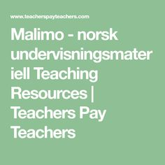 Malimo - norsk undervisningsmateriell Teaching Resources   Teachers Pay Teachers