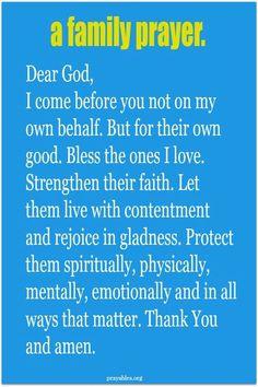 Prayer for family prayers. Prayer Scriptures, Bible Prayers, Catholic Prayers, Faith Prayer, God Prayer, Prayer Quotes, Bible Quotes, Motivational Quotes, Quotes Positive
