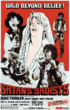 SATAN'S SADISTS 1969 - Disgusting Biker Movie! (Seriously!) On DVD.                                                                                                                                                                                 More