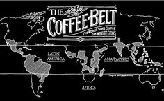 The Coffee Belt. The World's Three Coffee Growing Regions. Latin America. Asia/Pacific and Africa.