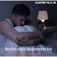 World class treatments for chronic insomnia.