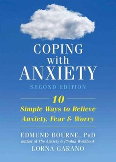 Relieve anxiety, fear, and worry for good! Fully revised and based in the latest research, this second edition of Coping with Anxiety includes the latest DSM updates and provides immediate, user-frien