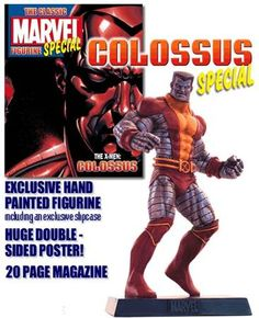 Classic Marvel Figurine Collection Colossus Special by Eaglemoss Publications It consists of a 20 page colour magazine double-sided poster and a