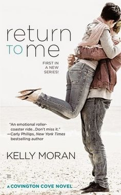 Reviews by Tammy and Kim: Release Day Review: Return to Me: Kelly Moran