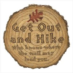 """Get Out & Hike"" Tree Stump 10"" Garden STEPPING STONE"
