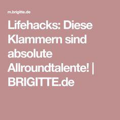Lifehacks: Diese Klammern sind absolute Allroundtalente! | BRIGITTE.de