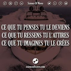 What you think you become What you feel you attract What you imagine you create Positive Mind, Positive Attitude, Best Quotes, Life Quotes, Quote Citation, French Quotes, Beautiful Words, Cool Words, Decir No