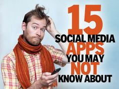 15 social media apps you may not know about