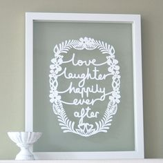 Love Laughter Happily Ever After   Papercut wall art by antdesign, £25.00