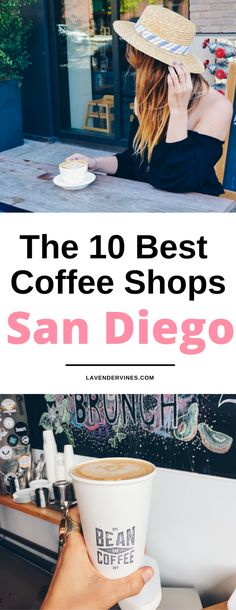 San Diego Best Coffee Shops, San Diego things to do, San Diego food, San Diego travel, San Diego trip #sandiego #sandiegocalifornia