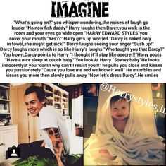 Find images and videos about one direction, one direction imagine and harry styles imagine on We Heart It - the app to get lost in what you love. One Direction Interviews, One Direction Images, One Direction Quotes, One Direction Harry, Harry Styles Images, Harry Styles Facts, Cute Imagines, Harry Imagines, Harry Edward Styles