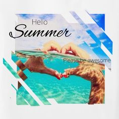 Bon Hello Summer / Please Be Awesome