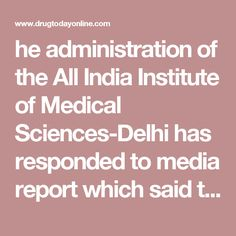 he administration of the All India Institute of Medical Sciences-Delhi has responded to media report which said that the waiting time for a chemotherapy session at Delhi's AIIMS is 'infinite'.