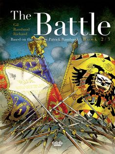 The Battle Vol. 2 The epic tale of the Battle of Essling continues! The opening scene plunges us right into the action as Napoleon's soldiers engage in a bitter struggle against the Austrians. This is a comic brimming with real historical figures, from Napoleon, to Masséna, to Stendhal, and even Colonel Lejeune, for all of whom Rambaud found his inspiration in the historical archives of the epoch.