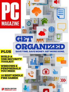 """The February issue of PC Magazine is out! Subscribe today to learn how tech can help you save time, save money, and get more done in our """"Get Organized"""" cover story."""