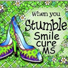 Multiple Sclerosis Funny | Multiple sclerosis facts , and HOPE!!!