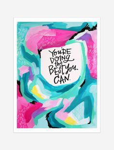 A reminder to give yourself an A for EFFORT! $25 giclee print available at the Made Vibrant Art Shop.