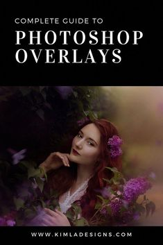 Complete Guide to Photoshop Overlays - Kimla Designs Photography Photoshop Filter, Cool Photoshop, Creative Photoshop, Photoshop Overlays, Photoshop Design, Photoshop Actions, Learn Photoshop, Photoshop Elements, Photoshop For Photographers