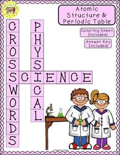 No prep Atomic Structure and the Periodic Table crossword puzzle, coloring sheet AND answer key!