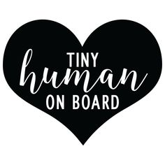 Tiny Human On Board | Baby On Board | Son | Daughter | Kids | Car Decal | Vinyl Decal by BlueOrchidDesignsLV on Etsy https://www.etsy.com/listing/500967161/tiny-human-on-board-baby-on-board-son