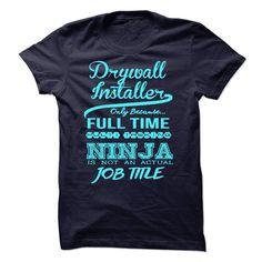 Drywall Installer T-Shirts, Hoodies. SHOPPING NOW ==► https://www.sunfrog.com/LifeStyle/Drywall-Installer-54215053-Guys.html?id=41382