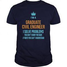 Graduate Civil Engineer #tee #clothing