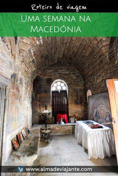 Uma semana na Macedónia / www.almadeviajante.com / Roteiro de viagem