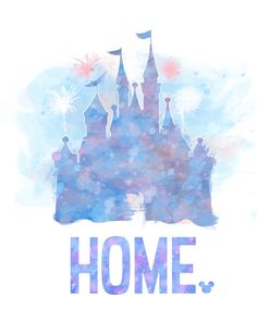 Disney Castle HOME 8x10 Poster DIGITAL FILE / by LittoBittoEverything
