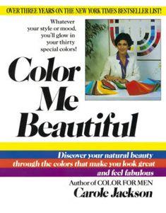 Color Me Beautiful, Beautiful Series, Beautiful Life, Leonardo Costa, The Curated Closet, Kindle, Jackson, Seasonal Color Analysis, Thing 1