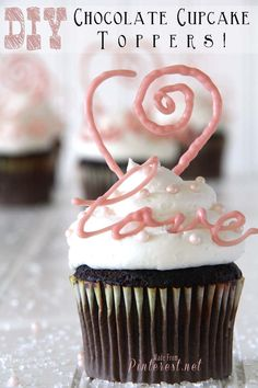 Valentines Day Idea - DIY Chocolate Cupcake Toppers! - Great way to turn a plain cupcake into a beautiful Valentines Day Treat.