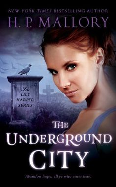 The Underground City (The Lily Harper Series Book 2) by H.P. Mallory, http://www.amazon.com/dp/B00IFSEG9U/ref=cm_sw_r_pi_dp_VNiMub11SZQY9