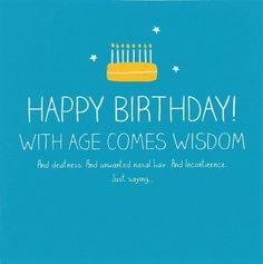 Humorous old age birthday