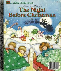 The Night Before Christmas, a Little Golden Book, 1987