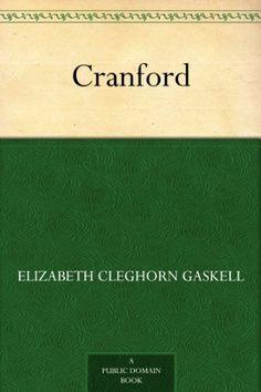 Cranford by Elizabeth Cleghorn Gaskell, http://www.amazon.com/dp/B0083ZEYHO/ref=cm_sw_r_pi_dp_Zdm6qb12B46FZ
