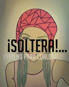 ¿Eres soltero(a) por elección o soltero(a) por situación? Quien es #Soltero o #soltera ?
