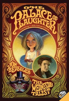 Books: The Palace of Laughter: The Wednesday Tales No. 1 (Wednesday Tales) (Hardcover) by Jon Berkeley (Author) and Brandon Dorman (Illustrator), 101679783 Used Books, Books To Read, My Books, Tales Series, Book Series, Book 1, Strange Beasts, Can't Stop Laughing, Read Aloud