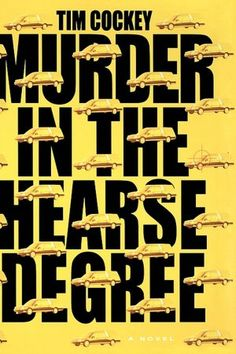 """""""Murder in the Hearse Degree (Hitchcock Sewell Series #4)"""" by Tim Cockey"""