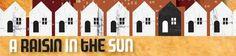 A Raisin in the Sun: The Quest to achieve the American Dream