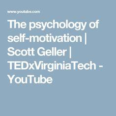 The psychology of self-motivation | Scott Geller | TEDxVirginiaTech - YouTube