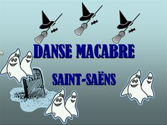 Power point on Danse Macabre by Saint-Saens.