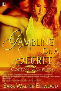 Have Novel, Will Edit: Book Feature - Gambling On A Secret - Sara Walter ...