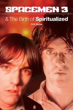 Buy Spacemen 3 And The Birth Of Spiritualized by Erik Morse and Read this Book on Kobo's Free Apps. Discover Kobo's Vast Collection of Ebooks and Audiobooks Today - Over 4 Million Titles! Free Pdf Books, Free Books Online, Indie Boy, Sounds Good To Me, Greatest Rock Bands, Library Books, Open Library, Sonic Boom, Book 1