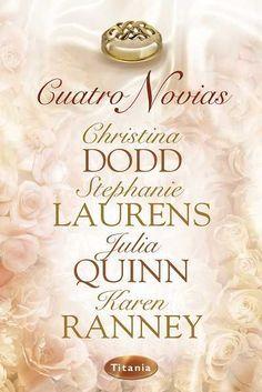 Cuatro novias // Christina Dodd // Titania romántica histórica (Ediciones Urano)