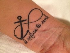 What does refuse to sink tattoo mean? We have refuse to sink tattoo ideas, designs, symbolism and we explain the meaning behind the tattoo. Small Tattoos For Guys Arm, Wrist Tattoos For Women, Small Tattoos With Meaning, Anchor Tattoos, Tribal Tattoos, Anchor Tattoo Quotes, Anchor Tattoo Wrist, Anchor Tattoo Design, Ocean Tattoos